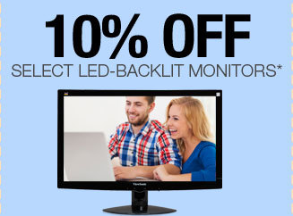 10% OFF SELECT LED-BACKLIT MONITORS*