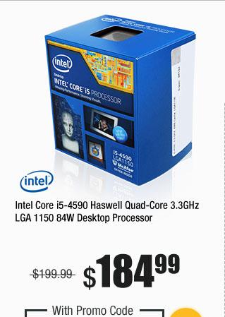 Intel Core i5-4590 Haswell Quad-Core 3.3GHz LGA 1150 84W Desktop Processor