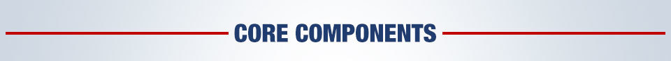 CORE COMPONENTS