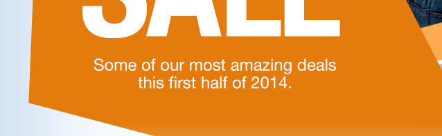 Some of our most amazing deals this first half of 2014.