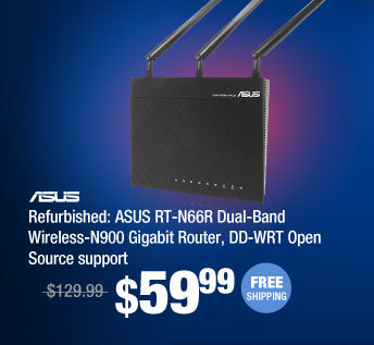 Refurbished: ASUS RT-N66R Dual-Band Wireless-N900 Gigabit Router, DD-WRT Open Source support