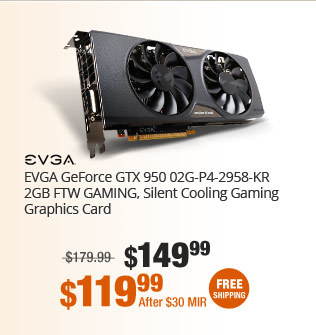 EVGA GeForce GTX 950 02G-P4-2958-KR 2GB FTW GAMING, Silent Cooling Gaming Graphics Card