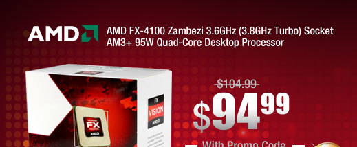 AMD FX-4100 Zambezi 3.6GHz (3.8GHz Turbo) Socket AM3+ 95W Quad-Core Desktop Processor