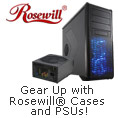 Gear Up with Rosewill Cases and PSUs!
