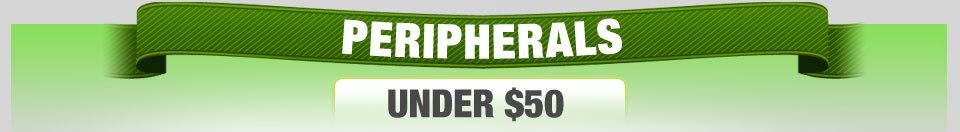 PERIPHERALS UNDER $50