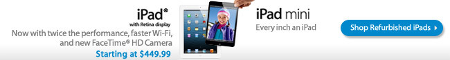 Apple - ipad with retina display. Now with twice the performance, faster Wi-Fi, and new FaceTime HD Camera. Starting at $449.99. ipad mini Every inch an ipad. Shop refurbished ipads.