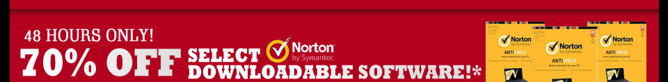 48 HOURS ONLY! 70% OFF SELECT SYMANTEC NORTON DOWNLOADABLE SOFTWARE!*
