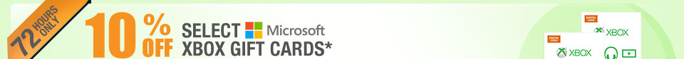 72 HOURS ONLY! 10% OFF SELECT MICROSOFT XBOX GIFT CARDS*