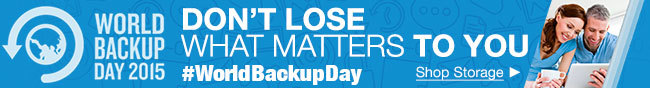 World Backup Day 2015 -  Don't lose what matters to you.