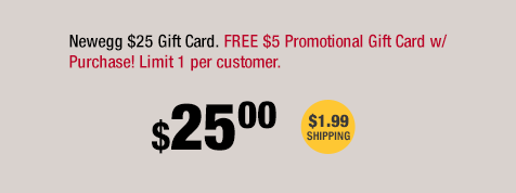 Newegg.com - This Weekend: Buy a $25 Gift Card, Get a $5 Promo ...