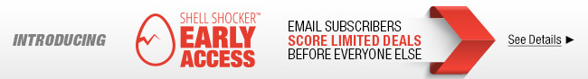Introducing Shell Shocker Early Access. Email subscribers score limited deals before everyone else. see details