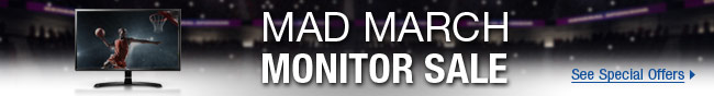 Mad March Monitor Sale