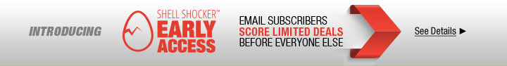 Introducing ShellShocker Early Access. Email subscribers score limited deals before everyone else. see details.