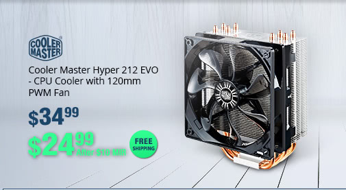 Cooler Master Hyper 212 EVO - CPU Cooler with 120mm PWM Fan - $24.99 After $10 MIR