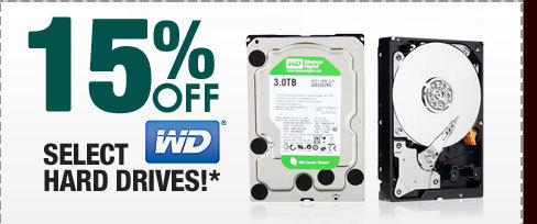 15% OFF SELECT WESTERN DIGITAL HARD DRIVES!*