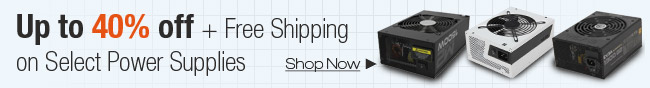 Up To 40% Off + Free Shipping On Select Power Supplies.
