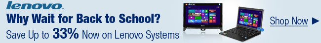 Lenovo - Why wait for back to school? Save up to 3% now on Lenovo systems.
