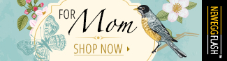 Newegg Flash - for mom. shop now.