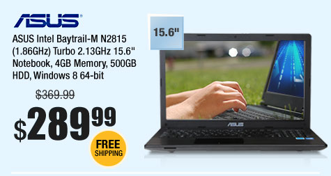 "ASUS Intel Baytrail-M N2815 (1.86GHz) Turbo 2.13GHz 15.6"" Notebook, 4GB Memory, 500GB HDD, Windows 8 64-bit"