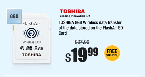 TOSHIBA 8GB Wireless data transfer of the data stored on the FlashAir SD Card