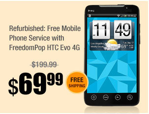 Refurbished: Free Mobile Phone Service with FreedomPop HTC Evo 4G