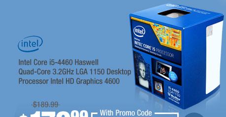 Intel Core i5-4460 Haswell Quad-Core 3.2GHz LGA 1150 Desktop Processor Intel HD Graphics 4600