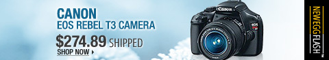 Newegg Flash – Canon EOS Rebel T3 Camera