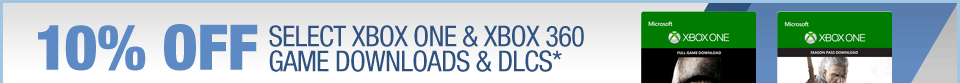 10% OFF SELECT XBOX ONE and XBOX 360 GAME DOWNLOADS & DLCS*