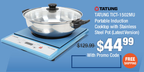 TATUNG TICT-1502MU Portable Induction Cooktop with Stainless Steel Pot (Latest Version)