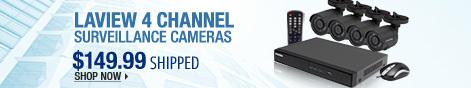 Newegg Flash – LaView 4 Channel Surveillance Cameras