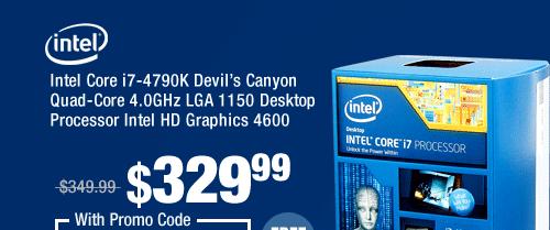 Intel Core i7-4790K Devil's Canyon Quad-Core 4.0GHz LGA 1150 Desktop Processor Intel HD Graphics 4600