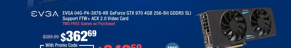 EVGA 04G-P4-3978-KR GeForce GTX 970 4GB 256-Bit GDDR5 SLI Support FTW+ ACX 2.0 Video Card