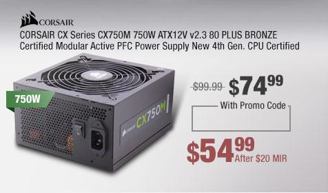 CORSAIR CX Series CX750M 750W ATX12V v2.3 80 PLUS BRONZE Certified Modular Active PFC Power Supply New 4th Gen. CPU Certified