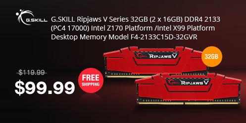 G.SKILL Ripjaws V Series 32GB (2 x 16GB) DDR4 2133 (PC4 17000) Intel Z170 Platform /Intel X99 Platform Desktop Memory Model F4-2133C15D-32GVR