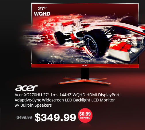 "Acer XG270HU 27"" 1ms 144HZ WQHD HDMI DisplayPort Adaptive-Sync Widescreen LED Backlight LCD Monitor w/ Built-in Speakers"