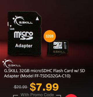 G.SKILL 32GB microSDHC Flash Card w/ SD Adapter (Model FF-TSDG32GA-C10)
