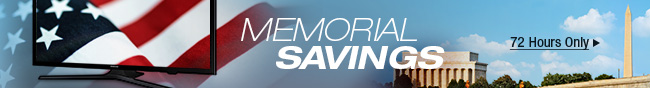 Memorial Savings. 72 hours only.
