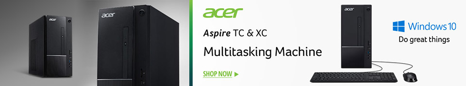 ​Acer_Aspire TC & XC, Multitasking Machine
