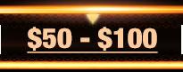 $50 - $100