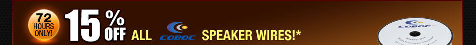 15% OFF ALL COBOC SPEAKER WIRES!*