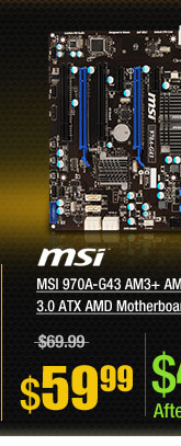 MSI 970A-G43 AM3+ AMD 970 SATA 6Gb/s USB 3.0 ATX AMD Motherboard