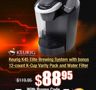 Keurig K45 Elite Brewing System with bonus 12-count K-Cup Varity Pack and Water Filter