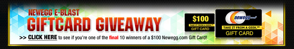 NEWEGG E-BLAST GIFTCARD GIVEAWAY. 