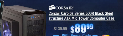 Corsair Carbide Series 500R Black Steel structure ATX Mid Tower Computer Case