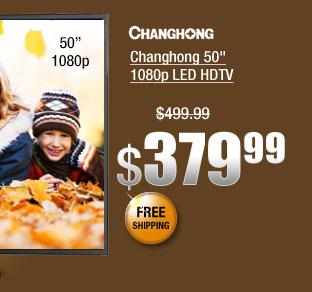 "Changhong 50"" 1080p LED HDTV"