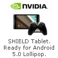 Nvidia - Shield tablet.Ready for android 5.0 lollipop.