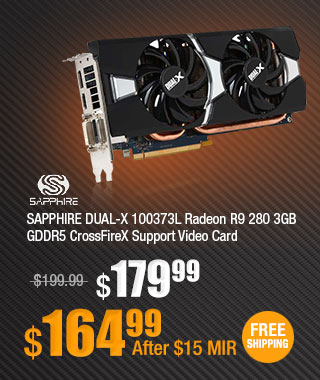 SAPPHIRE DUAL-X 100373L Radeon R9 280 3GB GDDR5 CrossFireX Support Video Card