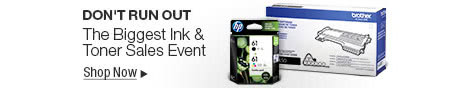 Don't Run Out - The Biggest Ink & Toner Sales Event