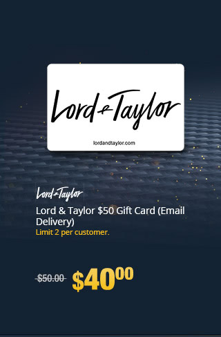 Lord & Taylor $50 Gift Card (Email Delivery)