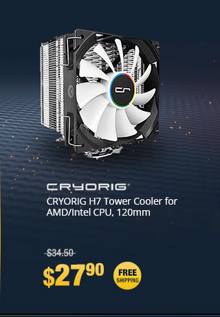 CRYORIG H7 Tower Cooler for AMD/Intel CPU, 120mm